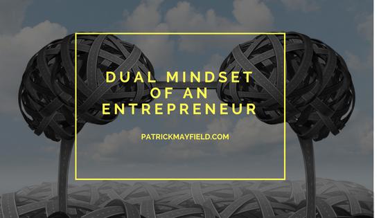 Dual Mindset of an Entrepreneur